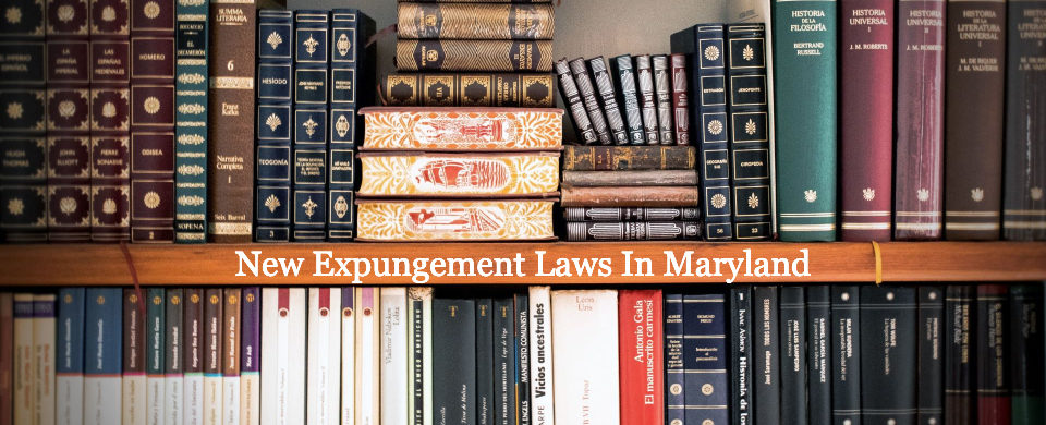 New expungement laws in Maryland